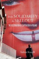 From Solidarity to Sellout PDF