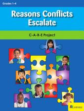 Reasons Conflicts Escalate: C-A-R-E Project