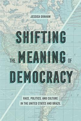 Shifting the Meaning of Democracy PDF