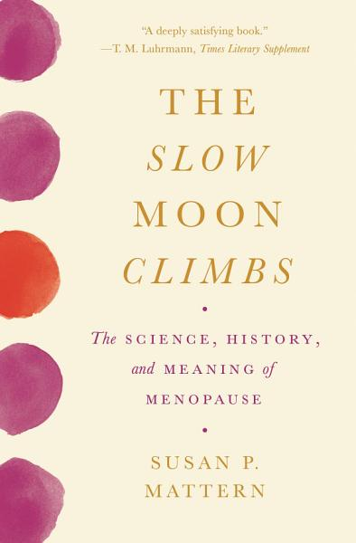Download The Slow Moon Climbs Book