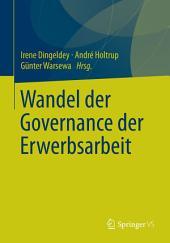 Wandel der Governance der Erwerbsarbeit