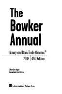 Bowker Annual Library and Book Trade Almanac