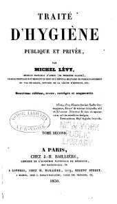 Traité d'hygiène publique et privée: Volume2