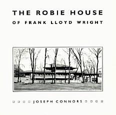 The Robie House of Frank Lloyd Wright PDF