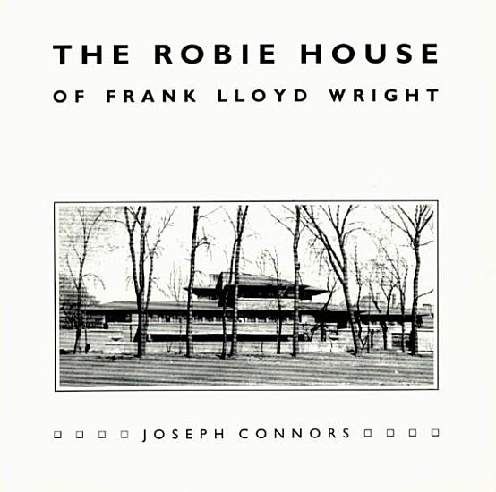The Robie House of Frank Lloyd Wright PDF