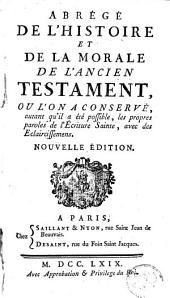 Abrégé de l'histoire et de la morale de l'ancien testament