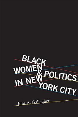 Black Women and Politics in New York City PDF
