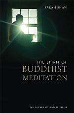The Spirit of Buddhist Meditation