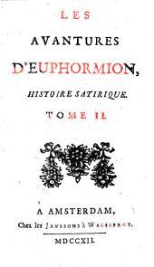 LES AVANTURES D'EUPHORMION, HISTOIRE SATYRIQUE.
