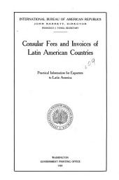Consular Fees and Invoices of Latin American Countries: Practical Information for Exporters to Latin America