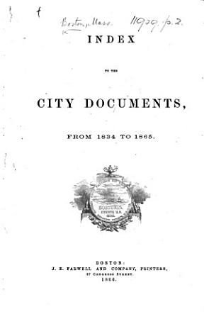 Index to the City Documents from 1834 to 1865 PDF