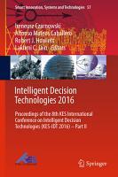 Intelligent Decision Technologies 2016 PDF
