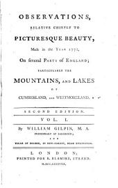 Observations, relative chiefly to picturesque beauty ... on several parts of England; particularly the mountains, and lakes of Cumberland and Westmoreland. Republ. [in 1 vol.].