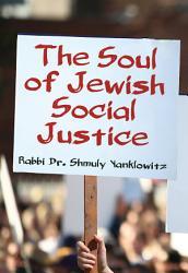 Soul Of Jewish Social Justice Book PDF