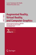 Augmented Reality  Virtual Reality  and Computer Graphics PDF
