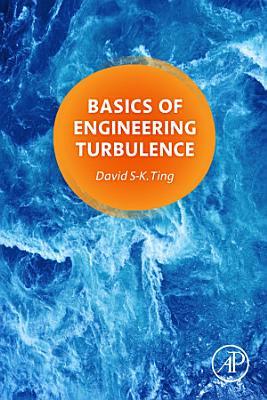 Basics of Engineering Turbulence
