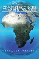The Complete Concise History of The Slave Trade PDF
