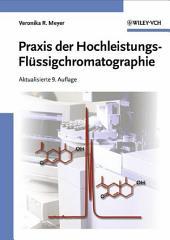 Praxis der Hochleistungs-Flüssigchromatographie: Ausgabe 9