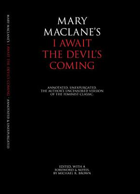 I Await the Devil s Coming  Annotated   Unexpurgated PDF