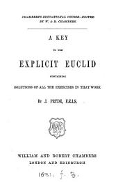 Euclid's Elements of plane geometry [book 1-6] explicitly enunciated, by J. Pryde. [With] Key