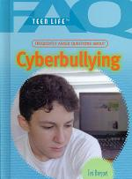 Frequently Asked Questions About Cyberbullying