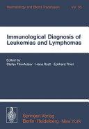 Immunological Diagnosis of Leukemias and Lymphomas