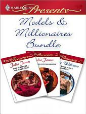 Models & Millionaires Bundle: For Pleasure...Or Marriage?\Shackled by Diamonds\The Rich Man's Mistress