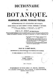 Dictionnaire de botanique: organographie, anatomie, physiologie végétales...