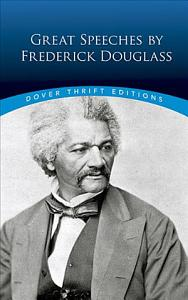 Great Speeches by Frederick Douglass Book
