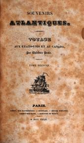 Souvenirs atlantiques: Voyage aux États-Unis et au Canada, Volume2