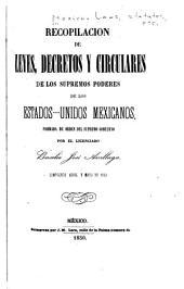 Recopilacion de leyes, decretos, bandos, reglamentos, circulares y providencias: de los supremos poderes y otras autoridades de la Republica Mexicana, Parte 2