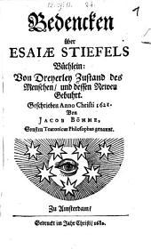 Bedencken über Esaiae Stiefels Büchlein: Von Dreyerley Zustand des Menschen, und dessen Newen Gebuhrt