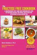 The Fructose Free Cookbook