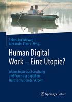 Human Digital Work     Eine Utopie  PDF