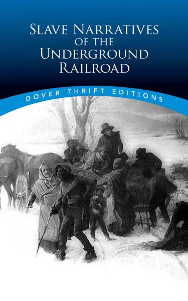 Download Slave Narratives of the Underground Railroad Book