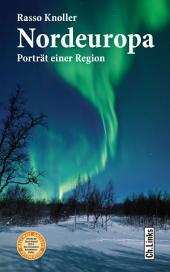 Nordeuropa: Porträt einer Region