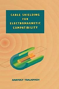 Cable Shielding for Electromagnetic Compatibility PDF