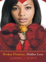 Broken Promises  Hidden Love PDF
