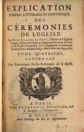 Explication simple, littérale et historique des cérémonies de l'église