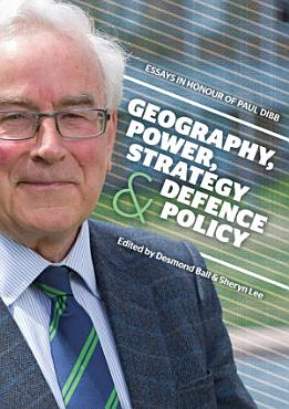 Geography  Power  Strategy and Defence Policy PDF