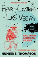 Fear and Loathing in Las Vegas and Other American Stories PDF