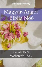 Magyar-Angol Biblia No6: Karoli 1589 - Webster ́s 1833