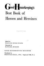 Good Housekeeping's Best Book of Heroes and Heroines