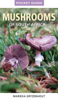 Pocket Guide to Mushrooms of South Africa PDF