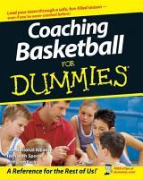 Coaching Basketball For Dummies PDF