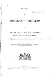 Report on Compulsory Education in Canada, Great Britain, Germany and the United States