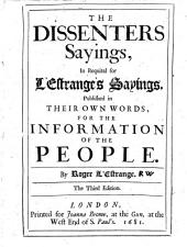 The Dissenter's Sayings: In Requital for L'Estrange's Sayings