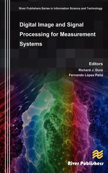 Digital Image and Signal Processing for Measurement Systems PDF