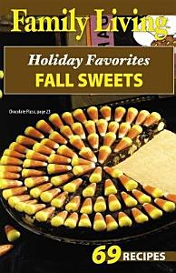Family Living  Holiday Favorites Fall Sweets Book