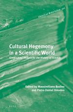 Cultural Hegemony in a Scientific World